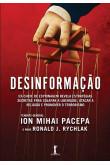 Desinformação - Ex-chefe de espionagem revela estratégias secretas para solapar a liberdade, atacar