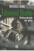 Edmund Burke - Redescobrindo um Gênio