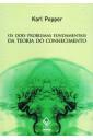 Os Dois Problemas Fundamentais da Teoria do Conhecimento