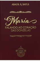 Maria falando ao coração das donzelas - Vol 4