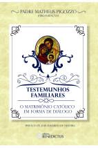Testemunhos familiares: o matrimônio católico em forma de diálogo