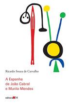 A Espanha de João Cabral e Murilo Mendes