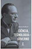 Ciência, Tecnologia e Governo