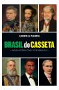 Brasil do Casseta - Nossa história como você nunca riu