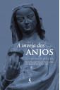 A inveja dos anjos — As escolas catedrais e os ideais sociais na Europa medieval (950–1200)