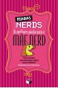 Piadas Nerds: as melhores piadas para a mãe nerd