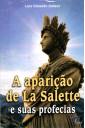 A Aparição de La Salette e Suas Profecias