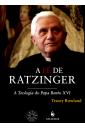 A Fé de Ratzinger