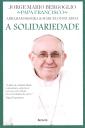 A Solidariedade - Papa Francisco