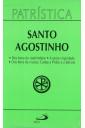 Patrística (Vol.16): Dos Bens do Matrimônio - A Santa Virgindade - Dos Bens da Viuvez: Cartas a Proba e a Juliana