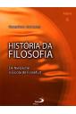 História da Filosofia - De Nietzsche à Escola de Frankfurt (V6)
