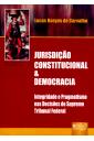Jurisdição Constitucional e Democracia
