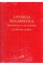 Liturgia Eucarística dos Domingos e Solenidades