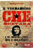 O Verdadeiro Che Guevara