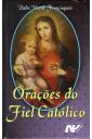 Orações do Fiel Católico