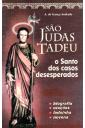 São Judas Tadeu - O Santo dos Casos Desesperados